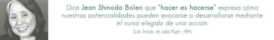 palabras de Shinoda Bolen_hacereshacerse