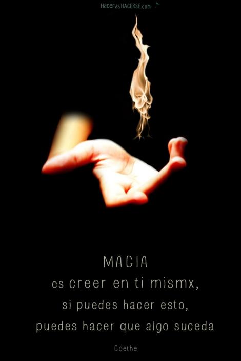 magia es creer en tí mismx